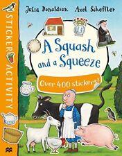 Squash y un Apretar Pegatinas Book Por Julia Donaldson