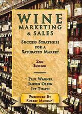 Wine Marketing & Sales, 2nd Edition by Wagner, Paul, Olsen, Janeen, Thach, Liz