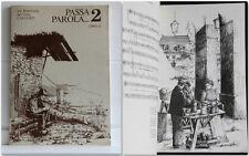 Canti della Montagna PASSA PAROLA 2 dal Repertorio del Coro CAI-UGET