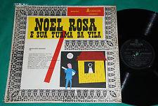 Noel Rosa E Sua Turma Da Vila  BRAZIL RARE MONO 1ST PRESS LP 1964
