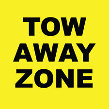 "Tow Away Zone Sign 8"" x  8"""