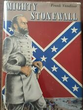 Civil War Books- Mighty Stonewall, Autographed, Frank Vandiver McGraw Hill 1957