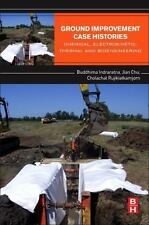Ground Improvement Case Histories : Chemical and Bio-Engineering Methods by...