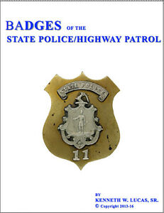 STATE POLICE/HIGHWAY PATROL Chronology of Badges by Lucas