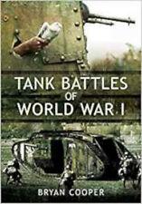Tank Battles of World War I, New, Bryan Cooper Book