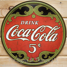 Drink Coca Cola 5 Cents ROUND TIN SIGN coke vtg rustic home bar wall decor 1821
