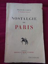 NOSTALGIE DE PARIS - Francis CARCO - Editions du Milieu de Monde - 1942