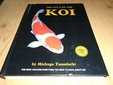 KOI CARP MANUAL - THE CULT OF THE KOI - TYPES, PONDS, KEEPING, FOOD, HEALTH, etc