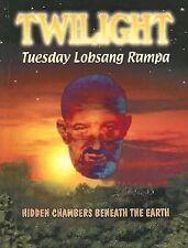 Twilight: Hidden Chambers Beneath the Earth (Paperback or Softback)