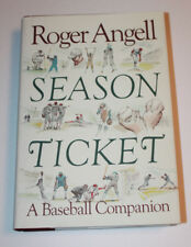 Season Ticket : A Baseball Companion by Roger Angell (1988, Hardcover)