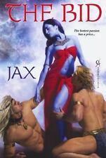 ~~ JAX ~~ THE BID ~~ EROTIC TRADE SIZE PAPERBACK NOT AN E BOOK