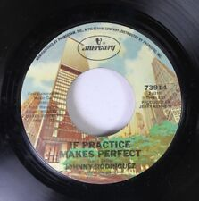 Country 45 Johnny Rodriguez - si Práctica Makes Perfect / Hard Times On Mercury