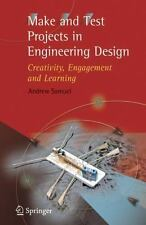 Make and Test Projects in Engineering Design : Creativity, Engagement and...