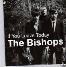(360X) The Bishops, If You Leave Today - DJ CD