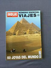 HOLA VIAJES - Número especial 11 Junio 2006 - 50 JOYAS DEL MUNDO