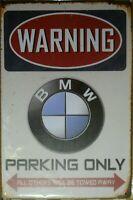 BMW PARKING ONLY Rustic Metal Sign Vintage Tin Shed Garage Bar Man Cave Plaques
