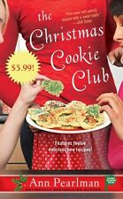 The Christmas Cookie Club: A Novel by Ann Pearlman