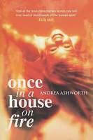 Once in a House on Fire: Children's Edition, Ashworth, Andrea, New Book
