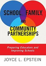 School, Family, And Community Partnerships: Preparing Educators And Improving ..