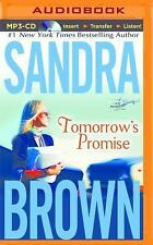 Tomorrow's Promise by Sandra Brown (2014, MP3 CD, Unabridged)