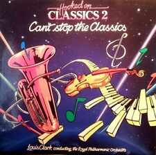 HOOKED ON CLASSICS 2 CAN'T STOP THE CLASSICS LP RECORD 1982