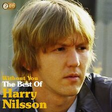 Without You: The Best Of Harry Nilsson - 2 DISC SET - Harry Nils (2009, CD NEUF)