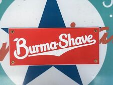 burma SHAVE  top QUALITY porcelain coated 18 GAUGE steel SIGN