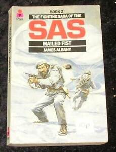 SAS: 2 Mailed Fist by James Albany