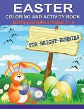 Children Coloring Bks.: Easter Coloring and Activity Book for Bright Bunnies...