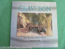 """Livre occasion """"GRAVESON"""" Le temps Retrouvé Joseh Petit Equinoxe juin 1994"""