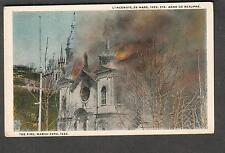 Canada unmailed post card Ste Anne De Beaupre L'Incendie fire on March 29 1922