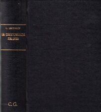LA CRESTOMAZIA ITALIANA DI GIACOMO LEOPARDI OTTOLINI SCHERILLO 1926 HOEPLI VA467