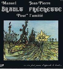 LP FOLK BRAULT ET FRECHETTE POUR L'AMITIE