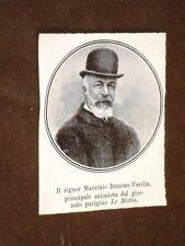 Maurizio o Maurice Buneau Varilla nel 1908 Azionista del giornale Le Matin