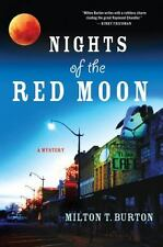 Nights of the Red Moon Burton, Milton T. Hardcover