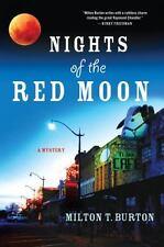 Nights of the Red Moon Burton, Milton T. Hardcover