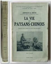 Smith LA VIE DES PAYSANS CHINOIS Payot 1930 Storia Etnologia Sociologia