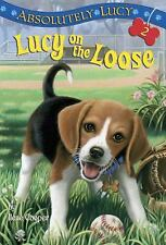 A Stepping Stone Book(TM) Ser.: Lucy on the Loose by Ilene Cooper (2000,...