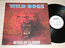 WILD DOGS - REIGN OF TERROR- RARO LP 33 GIRI CANADA