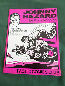 JOHNNY HAZARD- BY FRANK ROBBINS- PACIFIC COMICS CLUB-THE FLYING FREIGHT MYSTERY