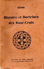 SÉDIR. HISTOIRE ET DOCTRINES DES ROSE-CROIX