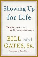 Showing Up for Life: Thoughts on the Gifts of a Lifetime-ExLibrary