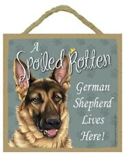 A Spoiled Rotten German Shepherd Lives Here! Cute Dog Sign 5x5 Wall Or Easel 488