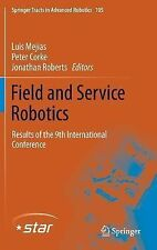 Springer Tracts in Advanced Robotics: Field and Service Robotics : Results of...