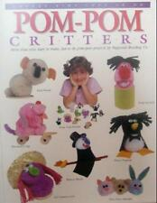 B000GHGWV8 Pom-Pom Critters: More than 60 easy to make, fun to do pom-pom proje