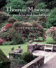 NEW Thomas Mawson : Life, Gardens and Landscapes by Janet Waymark