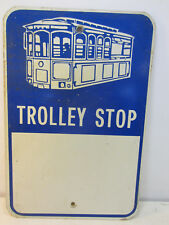"""Vintage Aluminum """"Trolley Stop"""" Sign #1"""
