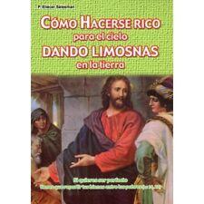 Como Hacerse Rico para el cielo dando Limosnas en la tierra -P. Eliecer Salesman
