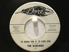 The Darlings Dore 663  Promo To Know Him Is To Love Him b/w Train Out Of Memphis