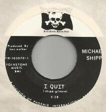 "MICHAEL SHIPP ""I Quit"" +2 PIRATE 1970 KENNELMUS GARAGE SURF DRUM BEATS 7"" 45 M-"